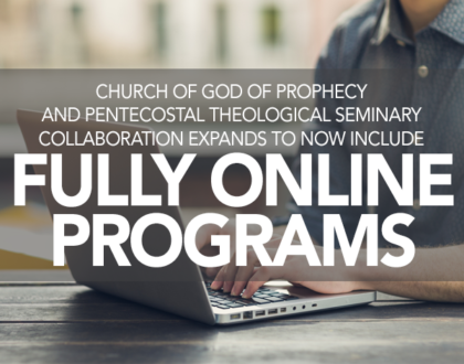 Pentecostal Theological Seminary/COGOP Collaboration Expands To Include Fully Online Option