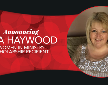 Haywood Recipient of 2017/18 Women in Ministry Scholarship