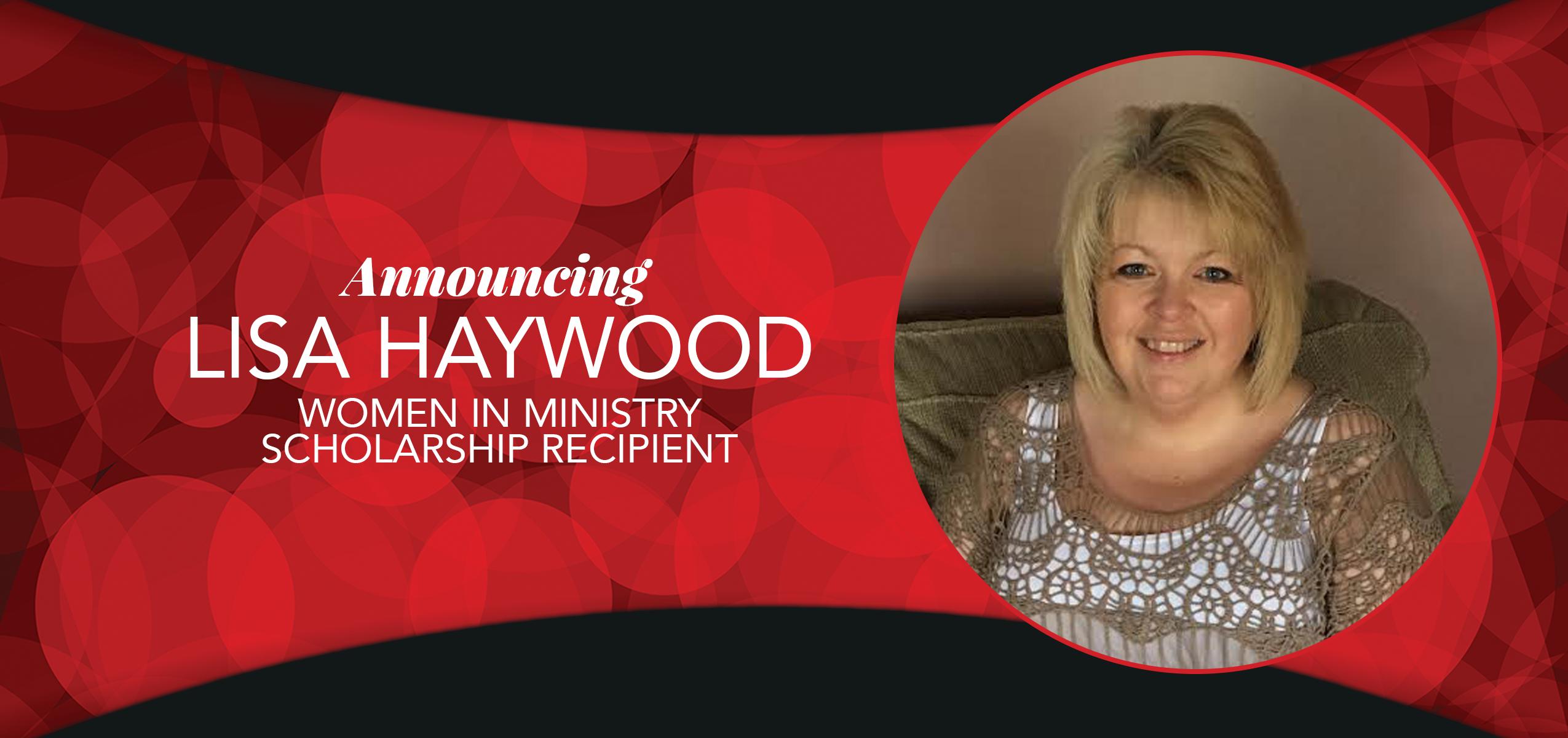 Haywood Recipient of 2017/18 Women in Ministry Scholarship