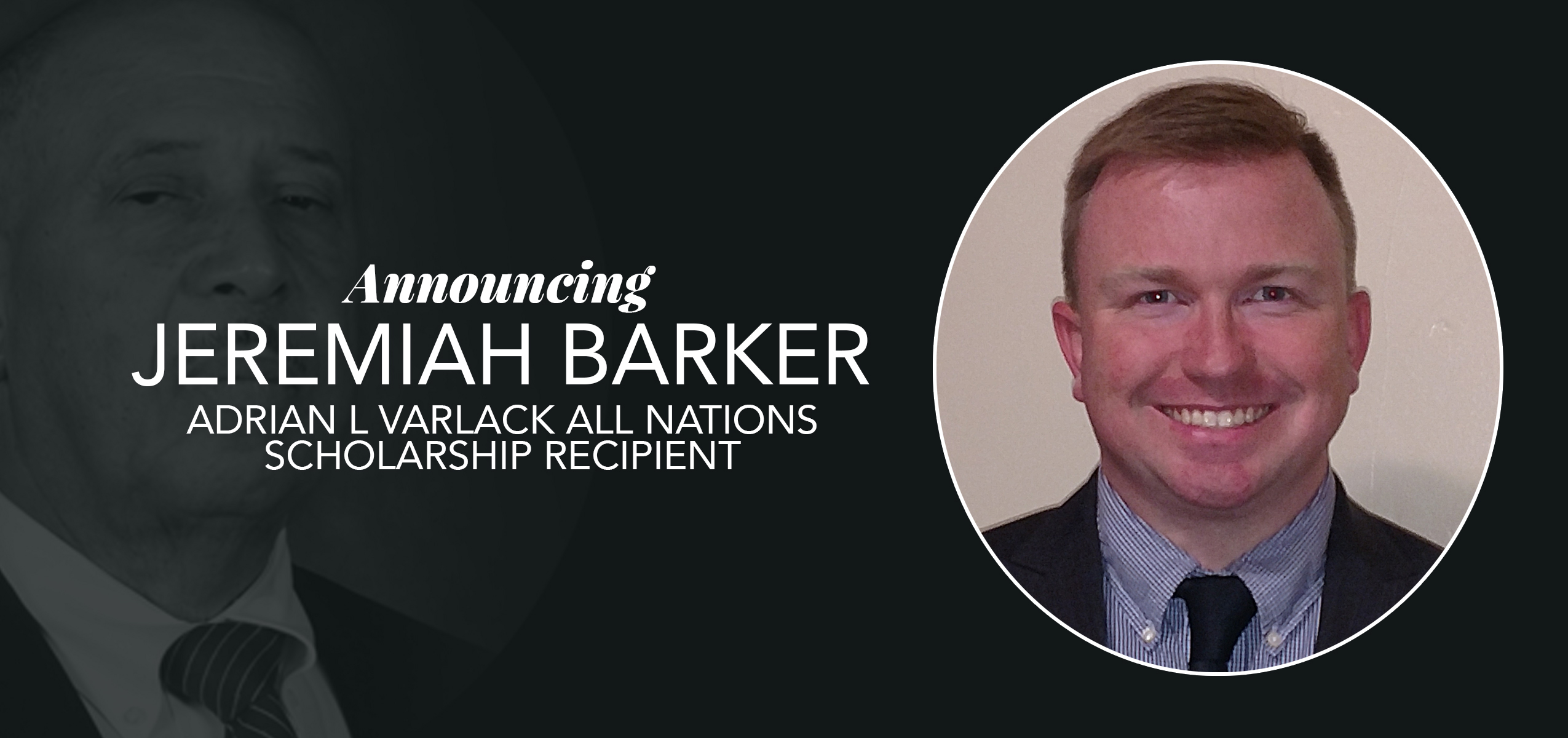 Adrian L. Varlack All Nations Scholarship Awarded to Jeremiah Barker