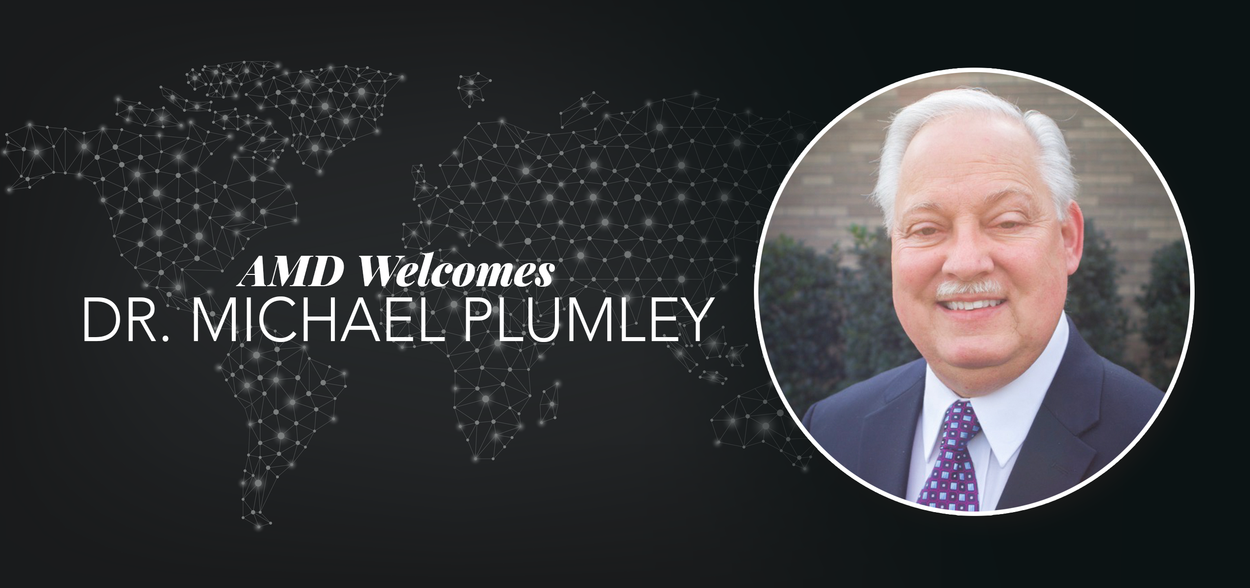 Accredited Ministry Development Welcomes Dr. Michael L. Plumley