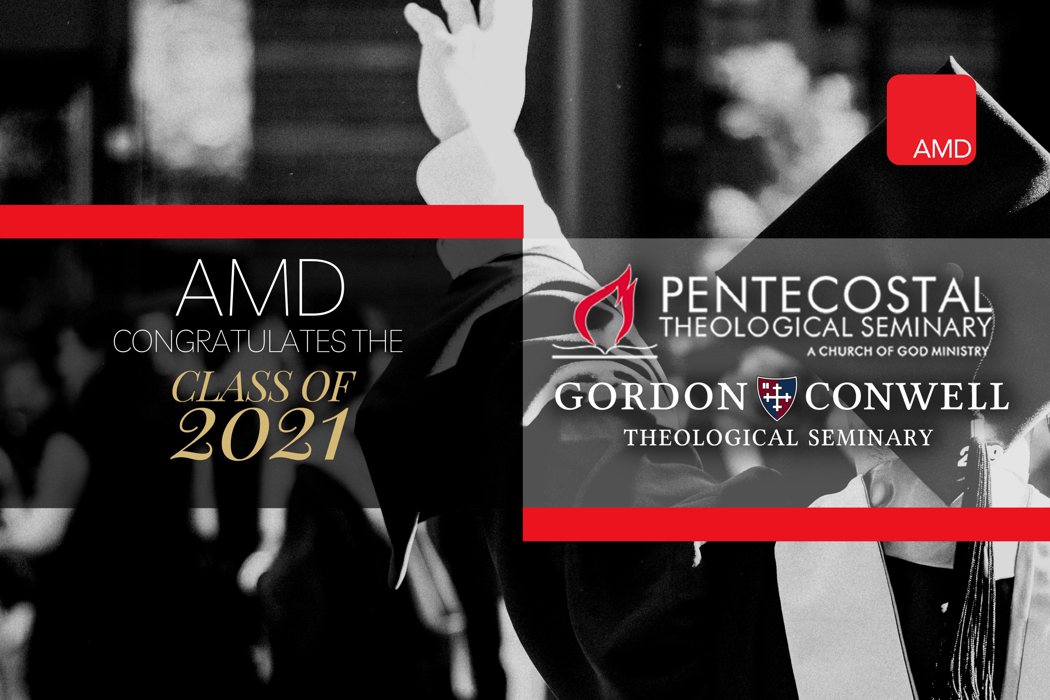 2021 Graduates of Pentecostal Theological Seminary and Gordon-Conwell Theological Seminary
